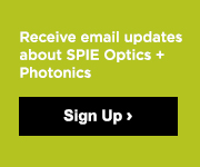 Receive email updates about SPIE Optics + Photonics