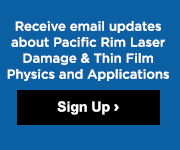 Sign up to receive email updates for SPIE Pacific Rim Laser Damage + Thin Film Physics and Applications