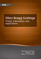 cover of Fiber Bragg Gratings: Theory, Fabrication, and Applications
