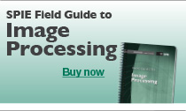 Purchase SPIE Field Guide to Image Processing
