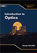 Introduction to Optics: Lectures in Optics, Volume 1