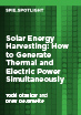 Solar Energy Harvesting: How to Generate Thermal and Electric Power Simultaneously