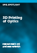 3D Printing of Optics