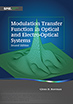 Modulation Transfer Function in Optical and Electro-Optical Systems, Second Edition